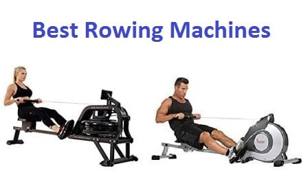 Top 15 Best Rowing Machines in 2018 - Complete Guide