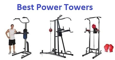 Top 15 Best Power Towers in 2018 - Ultimate Guide