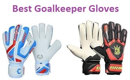Top 10 Best Goalkeeper Gloves in 2018