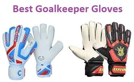 Top 10 Best Goalkeeper Gloves in 2018