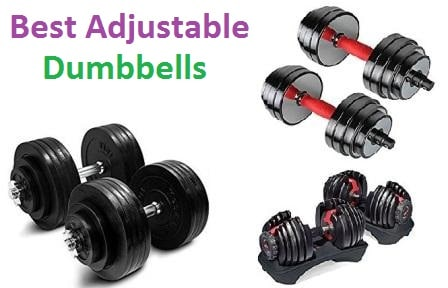 Top 15 Best Adjustable Dumbbells in 2018