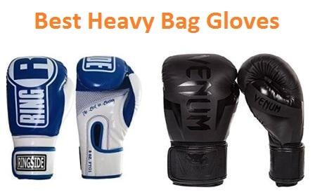 Top 15 Best Heavy Bag Gloves in 2018