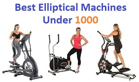 Top 15 Best elliptical machines under 1000 in 2018