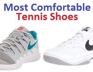 Top 15 Most Comfortable Tennis Shoes in 2020