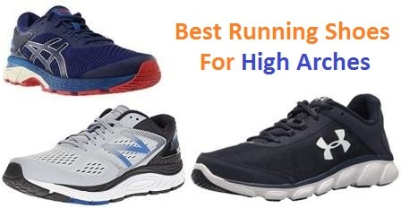 Top 15 Best Running Shoes for High Arches in 2018