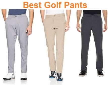 Top 15 Best Golf Pants in 2019